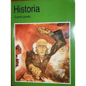 Historia Cuarto Grado Felipe Garrido 9789701868423