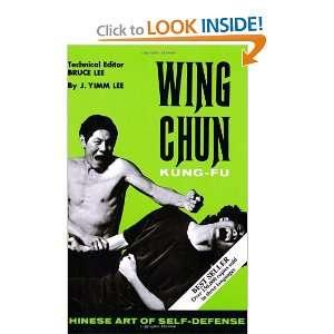 Wing Chun Kung Fu (9780897500371) J. Yimm Lee, Bruce Lee