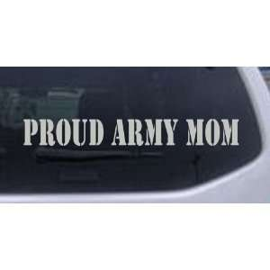 Proud Army Mom Military Car Window Wall Laptop Decal Sticker    Silver