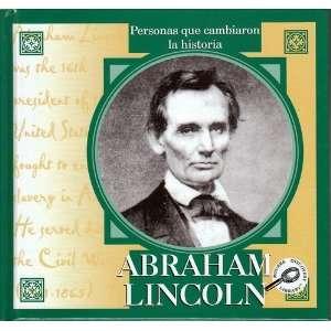 Abraham Lincoln (Personas Que Cambiaron La Historia Series