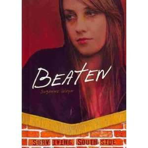Beaten[ BEATEN ] by Weyn, Suzanne (Author) Jan 01 11[ Hardcover ]
