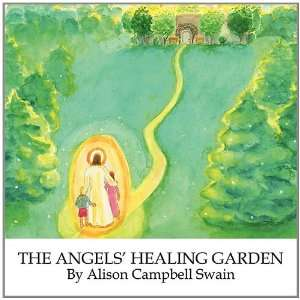 AngelsHealing Garden (9781613790465): Alison Campbell Swain: Books