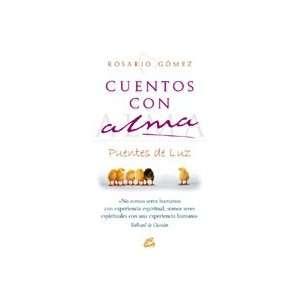 Cuentos Con Alma   Para Un Mundo Mejor (9788484451716): Books