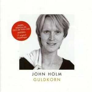 Guldkorn: John Holm: Music
