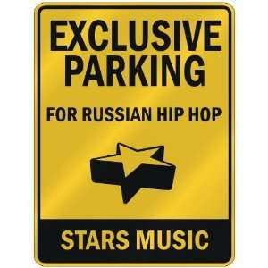 FOR RUSSIAN HIP HOP STARS  PARKING SIGN MUSIC