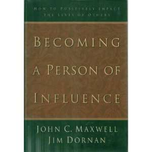 Influence How to Positively Impact the Lives of Others   First