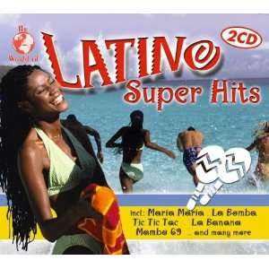 The World of Latino Super Hits Various Artists Music