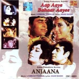 Aap aaye bahaar aayee and anjaana(Hindi Music/ Bollywood