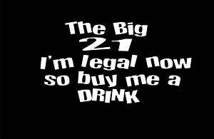 21ST BIRTHDAY GIFT DRINKING BAR FUNNY HUMOR T SHIRT