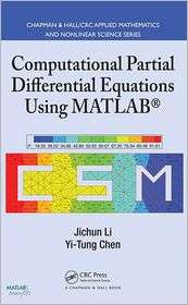 Computational Partial Differential Equations Using MATLAB, (1420089048
