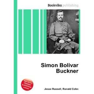 Simon Bolivar Buckner: Ronald Cohn Jesse Russell: Books