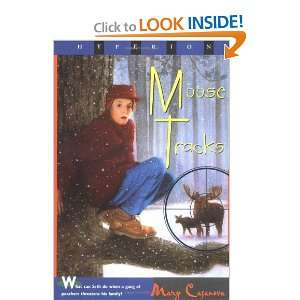 Moose Tracks (9780786811373): Mary Casanova: Books