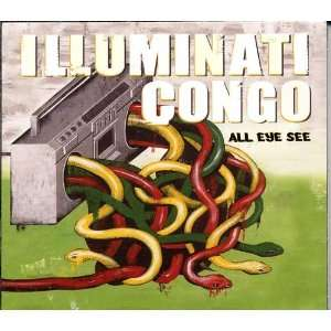 All Eye See: Illuminati Congo: Music