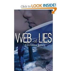Web of Lies (9781601549747): Christina James: Books