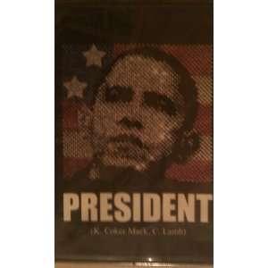 President (BuyObama08) DVD Kathy Coker Books