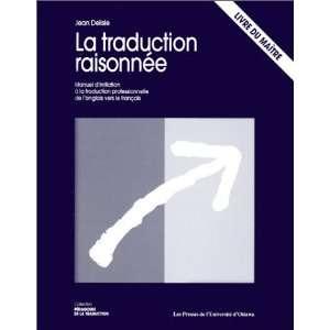 la) (Pedagogie de La Traduction) (9782760303737): Jean Delisle: Books