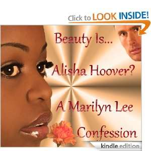 Beauty Is Alisha Hoover?: Marilyn Lee:  Kindle Store