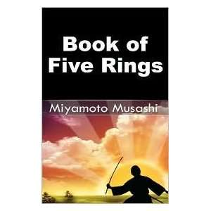 of Five Rings Publisher www.bnpublishing.net Musashi Miyamoto Books