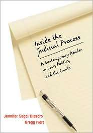 Inside the Judicial Process A Contemporary Reader in Law, Politics