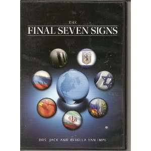 THE FINAL SEVEN SIGNS by Drs. Jack & Rexella Van Impe  DVD