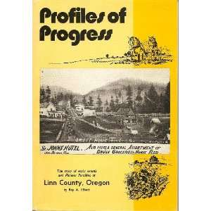 Families of Linn County Oregon: Roy A. Elliott, Illustrated: Books