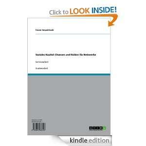 Soziales Kapital: Chancen und Risiken für Netzwerke (German Edition