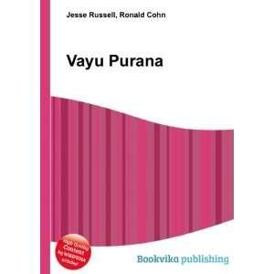 Vayu Purana: Ronald Cohn Jesse Russell: Books