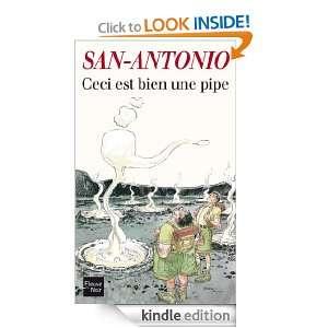 Ceci est bien une pipe (Fleuve noir) (French Edition) SAN ANTONIO