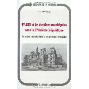 Paris et les elections municipales sous la Troisieme Republique