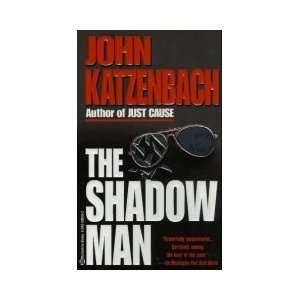 The Shadow Man (9780316913522) John Katzenbach Books