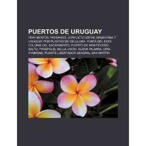 Puertos de Uruguay Fray Bentos, Paysandú, Conflicto