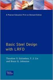 Basic Steel Design With LRFD, (0130595772), Theodore V. Galambos