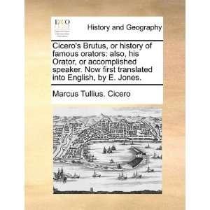 English, by E. Jones. (9781140736578) Marcus Tullius. Cicero Books