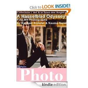Hasselblad Odyssey, 52 art photographs: Naama Sarid, Raphaël
