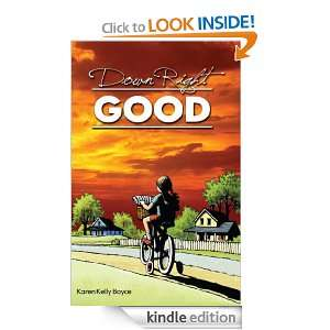 Down Right Good: Karen Kelly Boyce, Sue Anderson Gioulis: