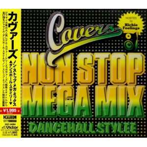 : Covers Non Stop Mega Mix: Dancehall Stylee: Various Artists: Music