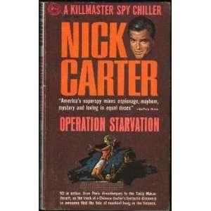 Operation Starvation Nick Carter Books