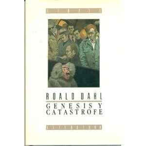 Genesis Y Catastrofe/Genesis and Catastrophe (Spanish