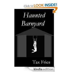 Haunted Barnyard (Gothic Romance Scripts): Tax Fries: