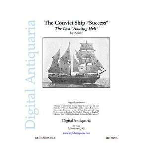 Ship Success The Last Floating Hell T. G. Cutler, Anon: Books
