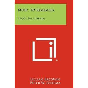 Music To Remember A Book For Listeners (9781258300715