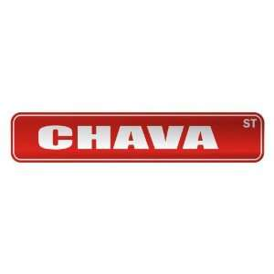 CHAVA ST  STREET SIGN NAME: Home Improvement