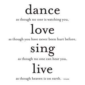 Quotable Cards Dance, Love, Sing, Live   Souza