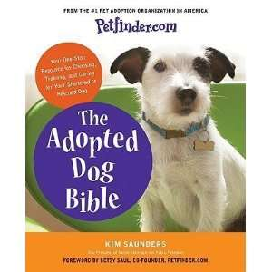 Petfinder the Adopted Dog Bible Your One Stop