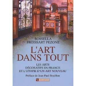 un art nouveau (9782271062819): Rossella Froissart Pezone: Books