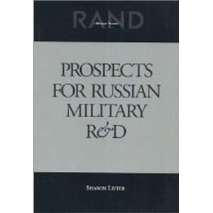 for Russian Military R & D (9780833023629): Sharon Leiter: Books