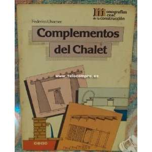 Complementos del chalet. Federico.  ULSAMER Books