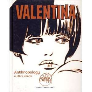 Valentina Volume 9   Anthropology e altre storie Guido Crepax Books
