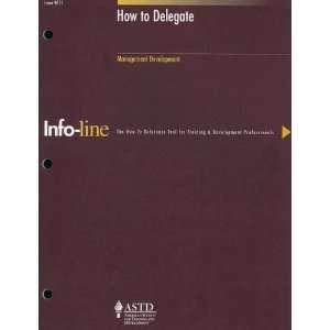 to Delegate (Infoline) (9781562861759): Sandra Millers Younger: Books