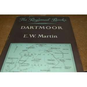 Dartmoor (The Regional Books) E W Martin Books